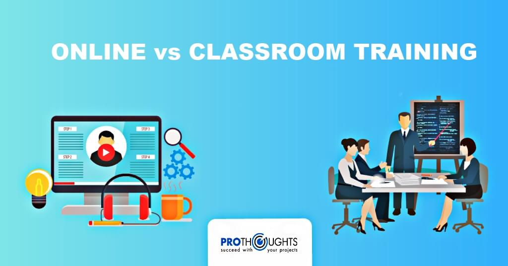 Online V/s Classroom Training – Doing the PMP® the right way !