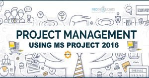 Project Management using MS Project 2016