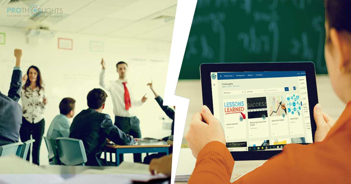 Classroom V/s Online V/s e- learning – Doing PMP the right way