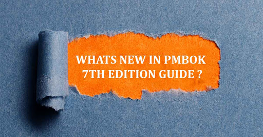 What's there in the new PMBoK 7th Edition?