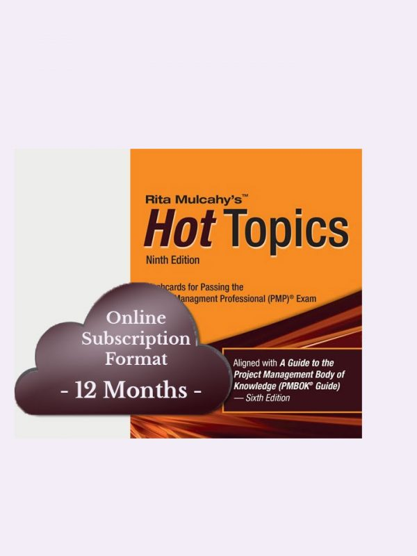 Rita Mulcahy's Hot Topics PMP® Exam Flashcards – 9th Edition – Cloud Subscription – 12 Month
