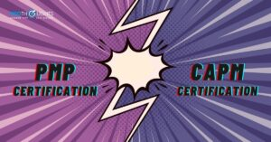 What is the Difference Between PMP and CAPM Certification
