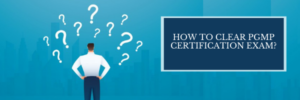 How To Clear PgMP Certification Exam?